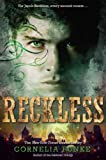 [ Reckless ] By Funke, Cornelia ( Author ) [ 2011 ) [ Paperback ]