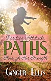 PATHS: Positive Attitude Through His Strength