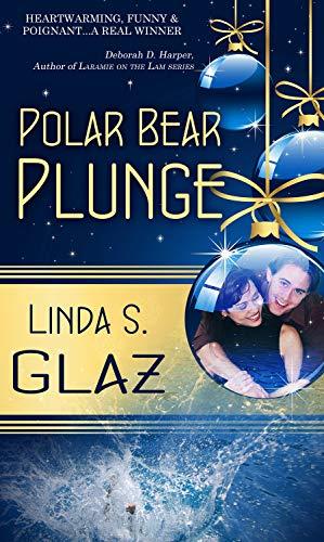 Book: Polar Bear Plunge (Christmas Holiday Extravaganza) by Linda S. Glaz
