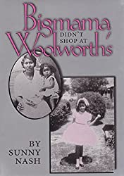 Bigmama Didn't Shop at Woolworth's
