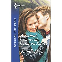 A Second Chance at Crimson Ranch (Crimson, Colorado Book 2)
