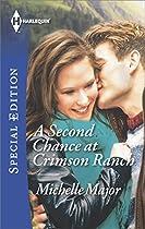 A Second Chance At Crimson Ranch (crimson, Colorado Book 2)