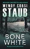 Bone White: Mundy's Landing Book Three by  Wendy Corsi Staub in stock, buy online here