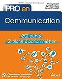 Pro en... Communication - 62 outils - 12 plans d'action métier