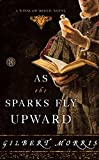 As the Sparks Fly Upward (A Winslow Breed Novel)