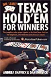 No-Limit Texas Hold 'em for Winners: The Complete Poker Player's Guide to No-Limit Texas Hold'em - for Beginners, Intermediates and Advanced Players