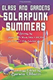 img - for Glass and Gardens: Solarpunk Summers book / textbook / text book