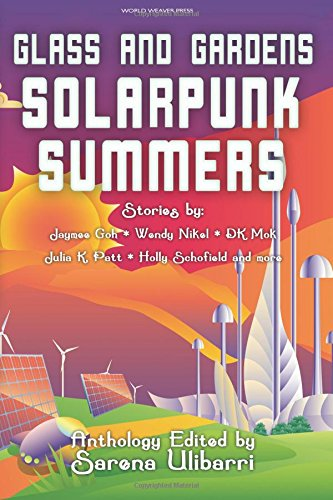 Glass and Gardens: Solarpunk Summers