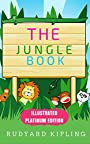 The Jungle Book: Illustrated Platinum Edition (The Complete Edition)