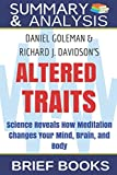 Summary and Analysis: Daniel Goleman and Richard J. Davidson's Altered Traits: Science Reveals How Meditation Changes Your Mind, Brain, and Body