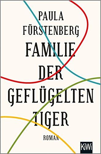 Familie der geflügelten Tiger: Roman (German Edition)