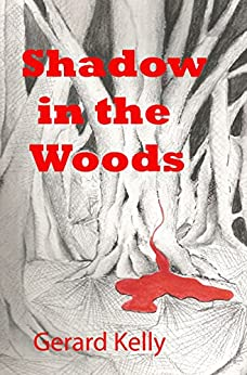 Shadow in the Woods (Tuther Stories Book 2) by [Kelly, Gerard]