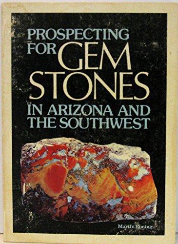 Southwest Gemstone - Prospecting for gem stones in Arizona and the Southwest