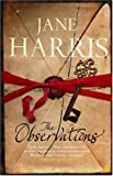 The Observations by Jane Harris front cover