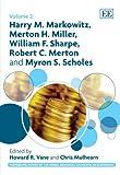 Harry M Markowitz, Merton H Miller, William F Sharpe, Robert C Merton and Myron S Scholes, , 184720838X