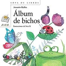 Álbum de bichos (Literatura Infantil (6-11 Años) - Sopa De Libros) (Spanish Edition)
