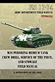 Fm 17-74 M26 Pershing Medium Tank Crew Drill, Service of the Piece and Stowage, Department of the Army, 1937684482