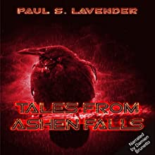 Tales from Ashen Falls: A Prelude to the Eighth God Audiobook by Paul S. Lavender Narrated by Damien Brunetto