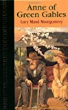 Anne of Green Gables, L. M. Montgomery, 0517189682