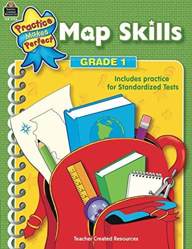 Map Skills Grade 1: Grade 1 (Practice Makes Perfect)