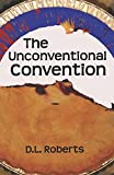 The Unconventional Convention