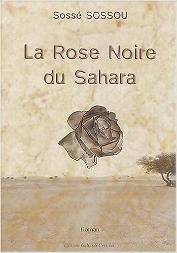 Livre gratuits en ligne La rose noire du Sahara pdf, epub