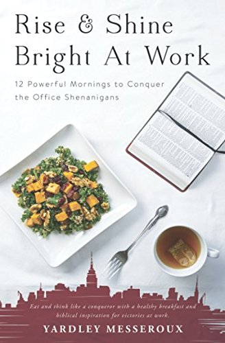Rise & Shine Bright at Work: 12 Powerful Mornings to Conquer the Office Shenanigans