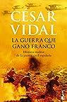 La guerra que ganó Franco par Cesar