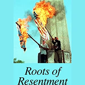 The Roots of Resentment Radio/TV Program