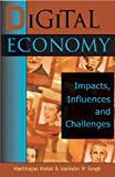 img - for Digital Economy: Impacts, Influences and Challenges by Harbhajan Kehal (2004-07-31) book / textbook / text book