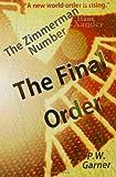 The Final Order, P. Garner, 1497529107