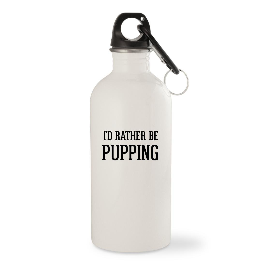 I'd Rather Be PUPPING - White 20oz Stainless Steel Water Bottle with Carabiner