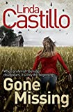Front cover for the book Gone Missing by Linda Castillo