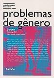 PROBLEMAS DE GENERO - ENSAIOS CONTEMPORANEOS
