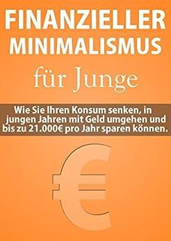finanzieller minimalismus f r junge wie sie