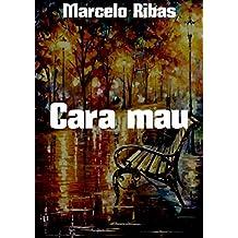 Cara mau (Portuguese Edition)