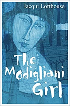The Modigliani Girl by [Lofthouse, Jacqui]