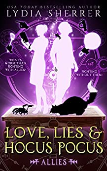 Love, Lies, and Hocus Pocus: Allies (The Lily Singer Adventures, Book 3) by [Sherrer, Lydia]