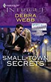 Small-Town Secrets, Debra Webb, 0373694121
