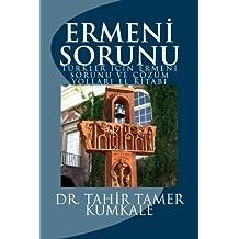 Ermeni sorunu: Çözüm yolları el kitabı (Turkish Edition)