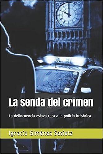 Amazon.com: La senda del crimen: La delincuencia eslava reta ...