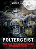 img - for Poltergeist (Book #2: The Old Forrestal Place Horror Series) book / textbook / text book
