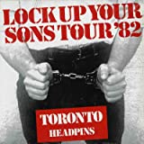 Lock Up Your Sons Tour '82