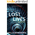 Lost Lives: A Thrilling Mystery Suspense Novel (An Emily Swanson Mystery Book 1)