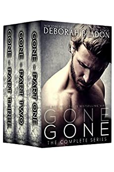 GONE - The Complete Series: Part One, Part Two & Part Three by [Bladon, Deborah]