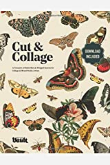 Cut and Collage: A Treasury of Butterflies and Winged Insects for Collage and Mixed Media Artists Paperback