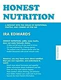 Honest Nutrition, Ira Edwards, 1425101097