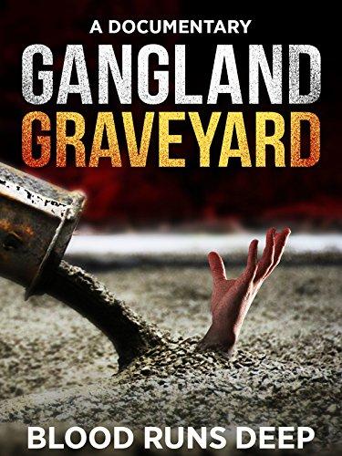 Gangland Graveyard (English Pronunciation British)
