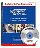 Workplace Spanish® for Building and Fire Inspectors : Job-Specific Spanish and English, Sutula, Thomas C., 1930134460
