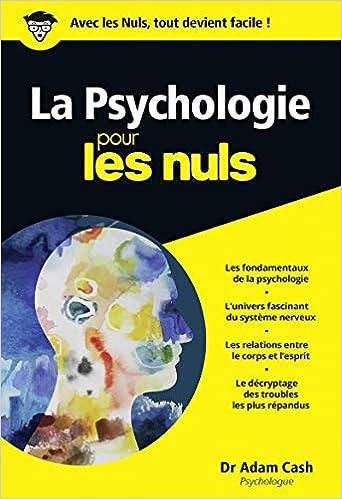 04f20b52da1 Amazon.fr - La psychologie pour les nuls - Adam Cash - Livres